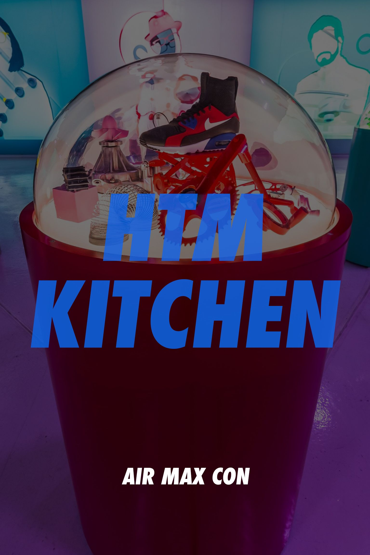 Nike Air Max Con NYC: HTM Kitchen
