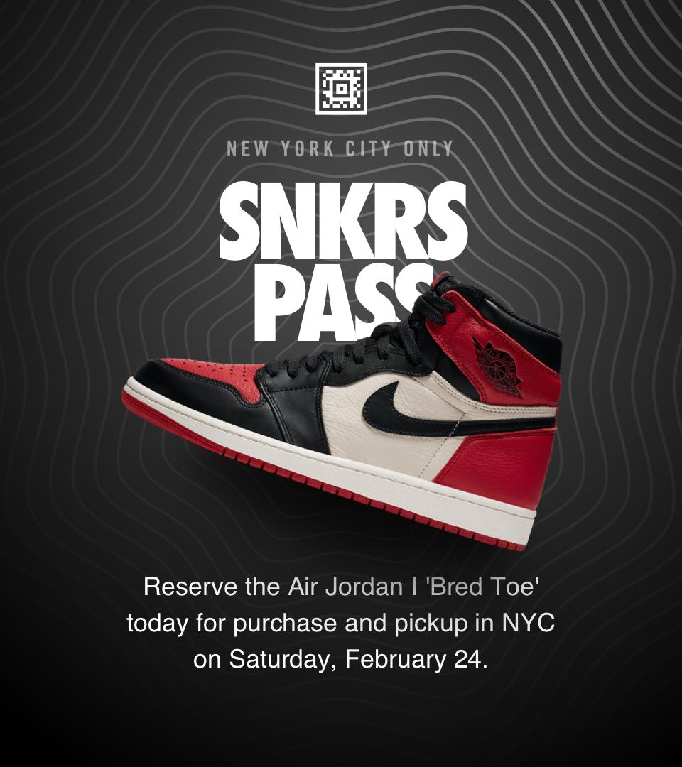 Air Jordan 1 Retro 'Bred Toe' SNKRS Pass NYC  Nike+ SNKRS