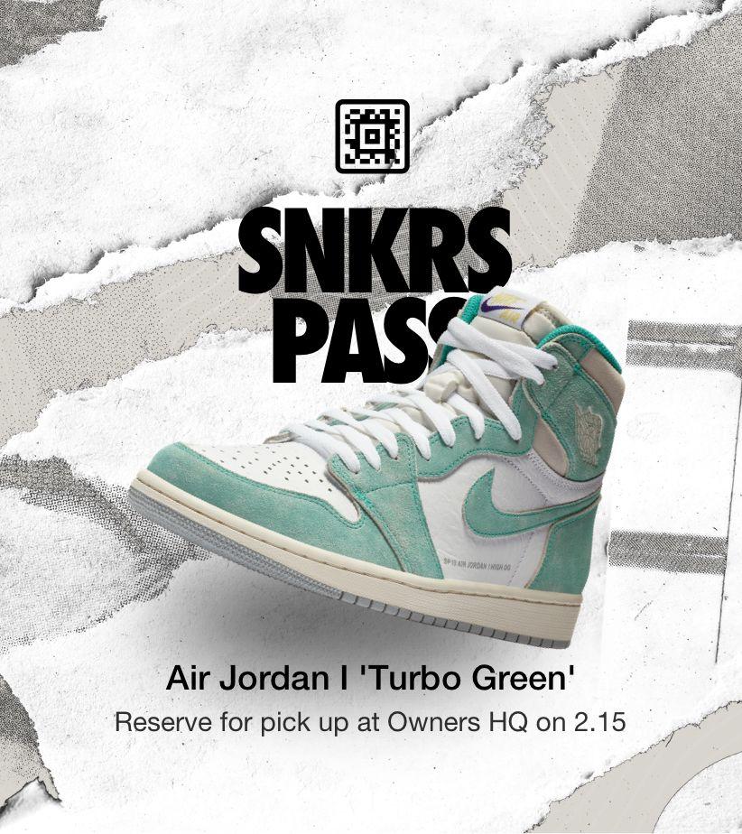 promo code bba20 056cd SNKRS Pass  Air Jordan I  Turbo Green  Owners HQ. Nike+ SNKRS